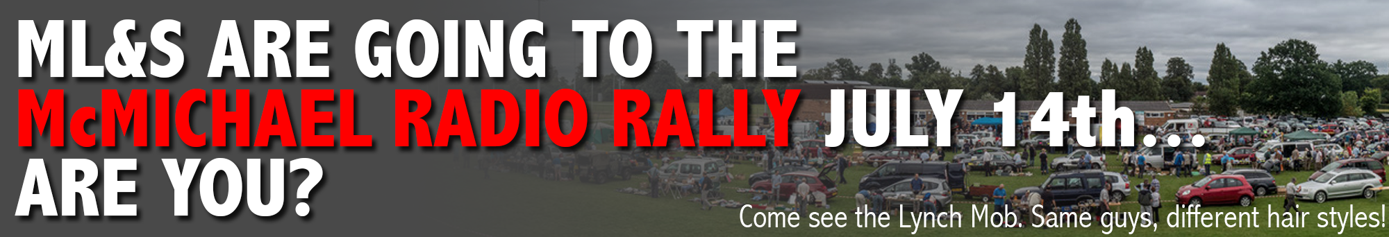 We are going to the McMichael Rally... ARE YOU?