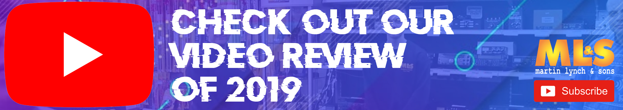 CHECK OUT OUR VIDEO REVIEW OF 2019